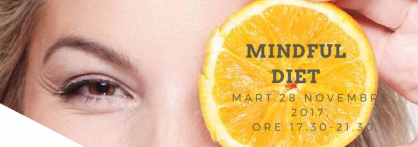 Mindful Diet Milano - 28 Novembre 2017